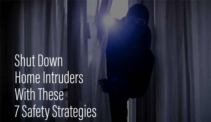shut down home intruders